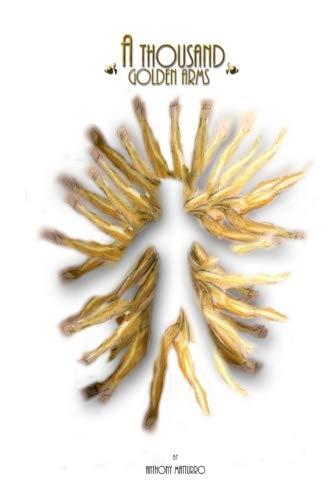 A Thousand Golden Arms - Golden Arm