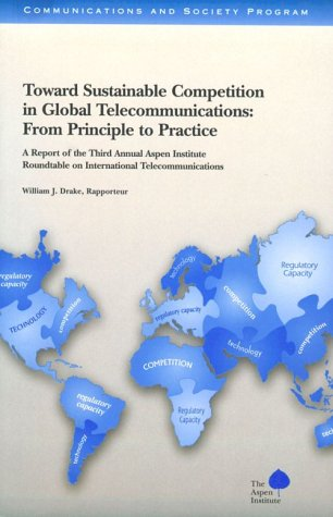 Toward Sustainable Competition in Global Telecommunications: From Principle to Practice