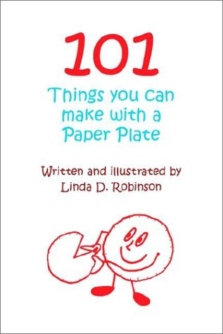 101 Things you can make with a Paper Plate pdf