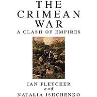 The Crimean War: A Clash of Empires