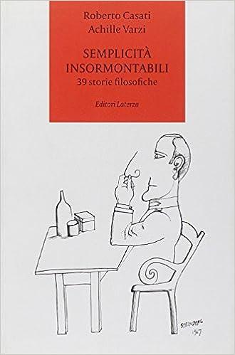 39 storie filosofiche  achille-c-varzi-roberto-casati  9788842073048   Amazon.com  Books 0fe54d4ded5