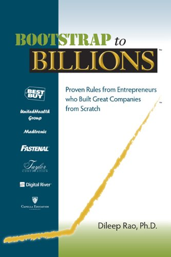 Download Bootstrap to Billions: Proven Rules from Entrepreneurs who Built Great Companies from Scratch PDF Text fb2 ebook
