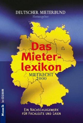 Das Mieterlexikon, Mietrecht 2000