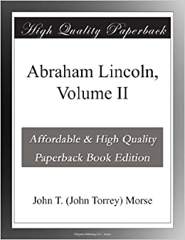 Abraham Lincoln, Volume II