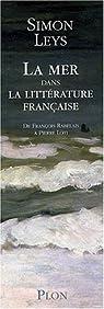 La mer dans la littérature française : De François Rabelais à Pierre Loti (coffret 2 volumes) par Leys