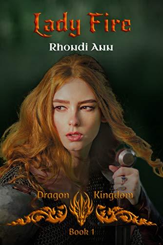 Book: Lady Fire - Dragon Kingdom by Rhondi Ann