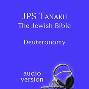 The Book of Deuteronomy: The JPS Audio Version Audiobook