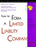 How to Form a Limited Liability Company, Mark Warda, 1572480831