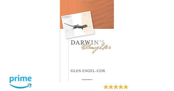 Darwin's Daughter: A Novel: Glen Engel-Cox: 9780990517924
