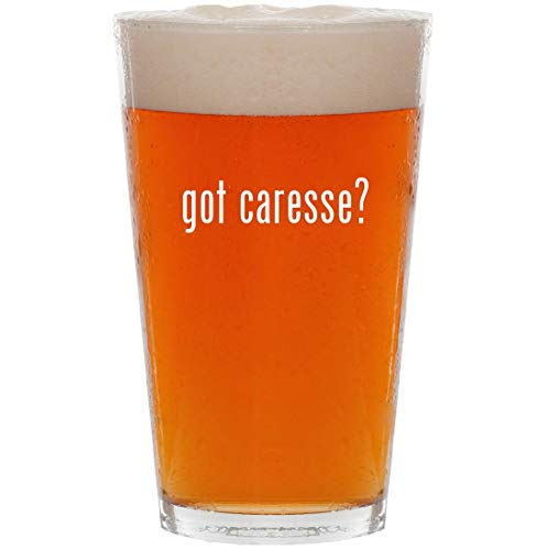 got caresse? - 16oz Pint Beer ()