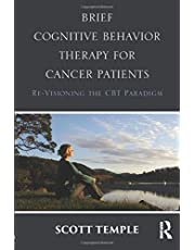 Brief Cognitive Behavior Therapy for Cancer Patients: Re-Visioning the CBT Paradigm