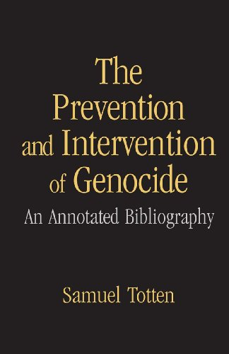 Download The Prevention and Intervention of Genocide: An Annotated Bibliography Pdf