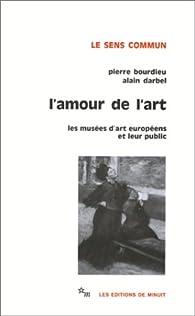L'amour de l'art par Pierre Bourdieu