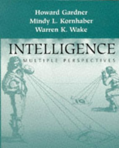 Intelligence: Multiple Perspectives