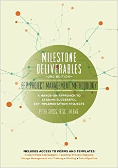 Book Milestone Deliverables: ERP Project Management Methodology by Mr. Peter E. Gross (2016-01-19)