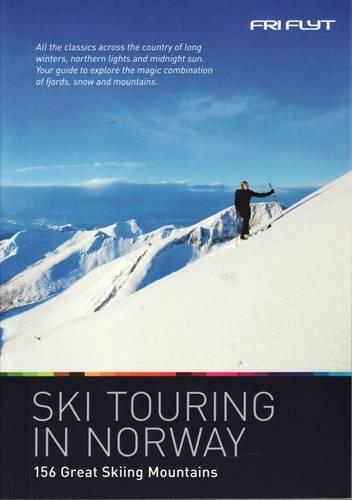Ski Touring in Norway: 156 Great Skiing Mountains