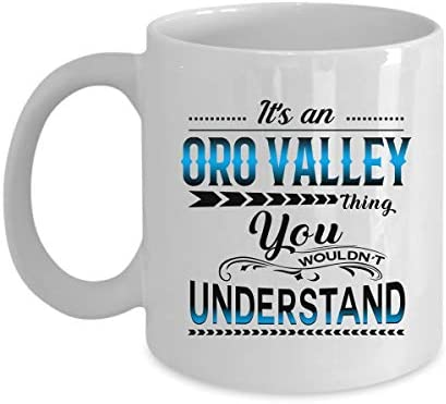 Christmas Coffee Mug with Merry Christmas City Any State It's an Oro Valley Thing You Woundn't Understand Xmas Gift for Family and Friends Holiday Season Ceramic Mug 11oz White