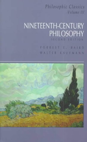 Philosophic Classics, Volume IV: Nineteenth-Century Philosophy (2nd Edition)