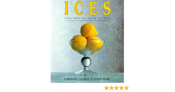ices the definitive guide caroline liddell robin weir rh amazon com ices the definitive guide pdf Definitive Body Club