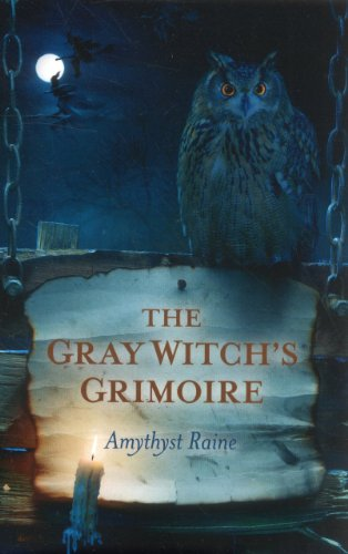 (The Gray Witch's Grimoire)