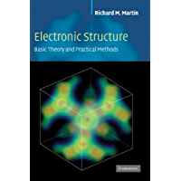 Electronic Structure: Basic Theory and Practical Methods: Basic Theory and Practical Density Functional Appr