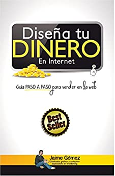 dise a tu dinero en internet best seller