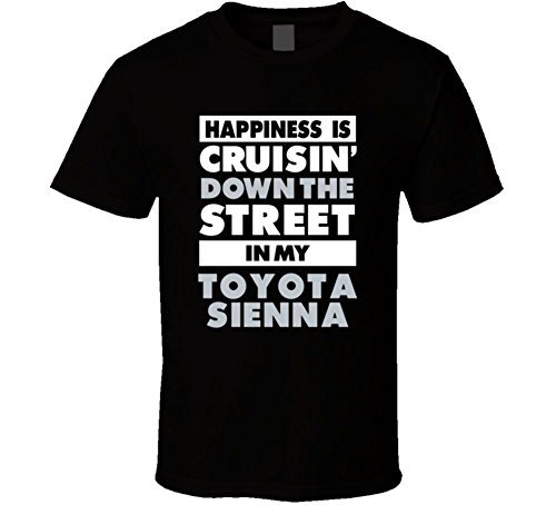 happiness-is-cruisin-down-the-street-in-my-toyota-sienna-car-t-shirt