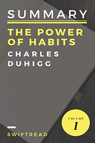 Pdf Teaching Summary: The Power Of Habits by Charles Duhigg: - More knowledge in less time
