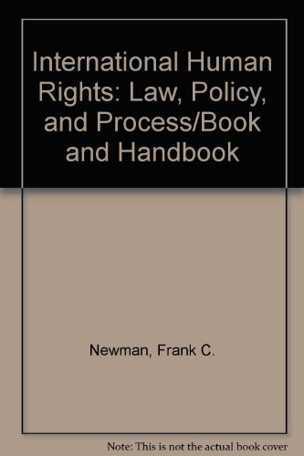 International Human Rights: Law, Policy, and Process/Book and Handbook