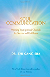 Soul Communication: Opening Your Spiritual Channels for Success and Fulfillment: No. II