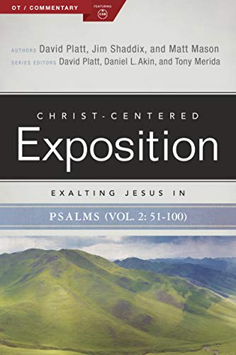Exalting Jesus in Psalms 51-100 (Christ-Centered Exposition Commentary)