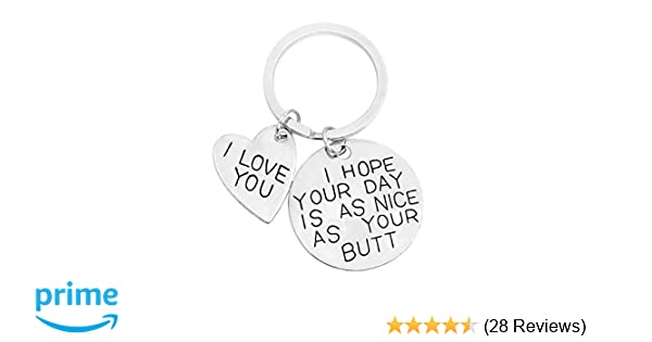 Amazon I Hope Your Day Is As Nice Butt Keychain Boyfriend Girlfriend Gifts Keyring Love You Wife Husband Arts Crafts Sewing
