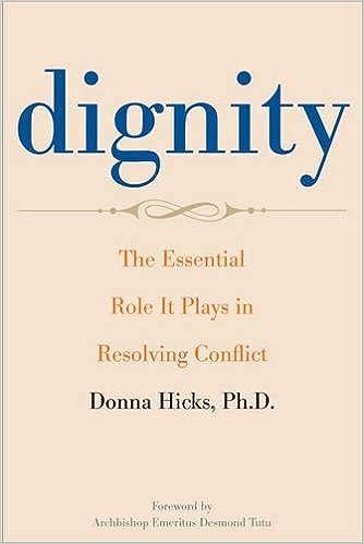 Descargar Dignity: The Essential Role It Plays In Resolving Conflict PDF Gratis