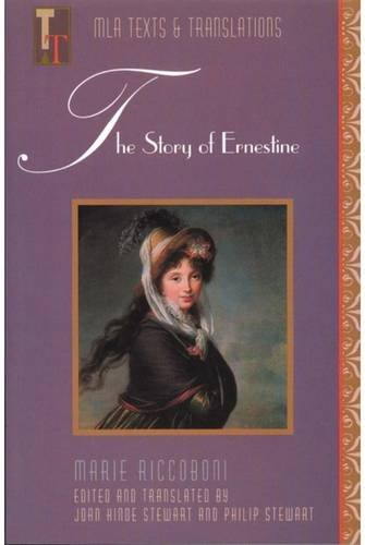The Story of Ernestine (Texts and Translations)