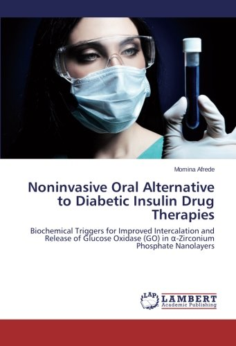 Noninvasive Oral Alternative to Diabetic Insulin Drug Therapies ...
