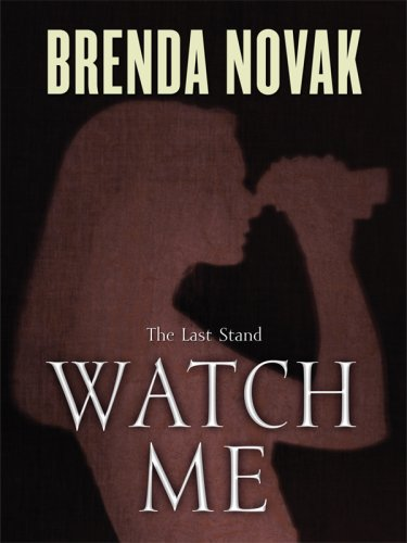 Read Online Watch Me (The Last Stand) ebook
