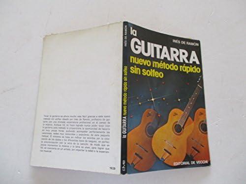 LA GUITARRA. Nuevo método rápido sin solfeo Barcelona, 1981 ...