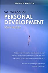 The Little Book of Personal Development by Tony Nutley (2008-03-13)