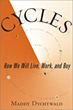 Cycles: How We Will Live, Work, and Buy