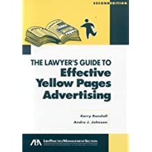 The Lawyer's Guide to Effective Yellow Pages Advertising