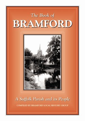Download The Book of Bramford: A Suffolk Parish and Its People (Halsgrove Community History) PDF