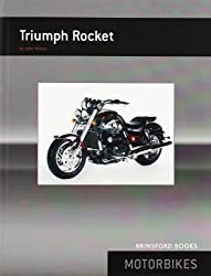 Triumph Rocket (Brinsford Books)