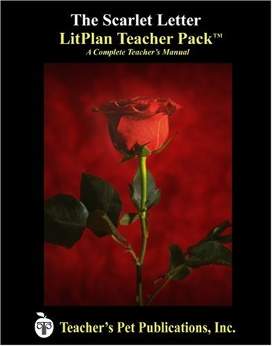 The Scarlet Letter LitPlan - A Novel Unit Teacher Guide With Daily Lesson Plans (LitPlans on CD)
