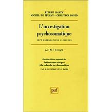 Investigation psychosomatique (L')