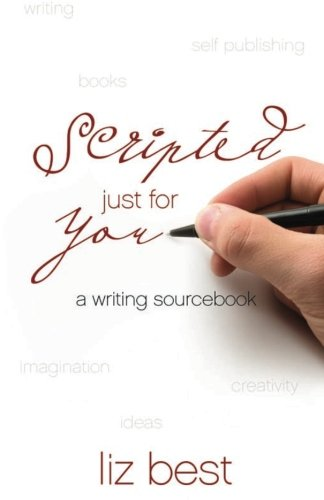 Download Scripted Just for You: A Writing Sourcebook PDF