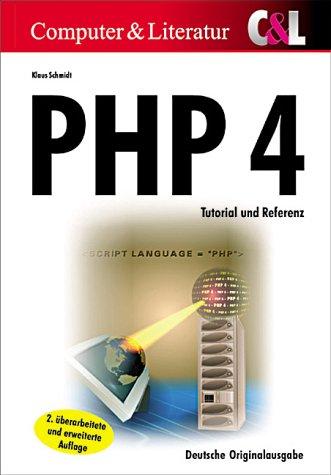 PHP 4. Tutorial und Referenz, mit CD-ROM