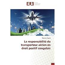 La responsabilité du transporteur aérien en droit positif congolais