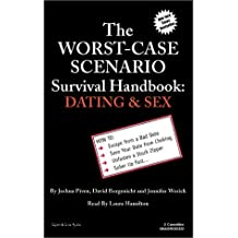 The Worst Case Scenario Survival Handbook: Dating & Sex