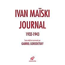 Journal 1932-1943: Les révélations inédites de l'ambassadeur russe à Londres (French Edition)