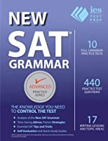 New SAT Grammar Workbook (Advanced Practice Series) 3rd ed (Volume 8)